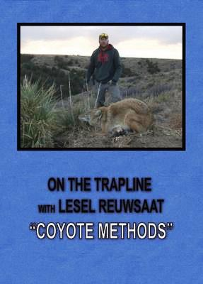 "On the Trapline with Lesel Reuwsaat ""Coyote Methods"" DVD 8054715"